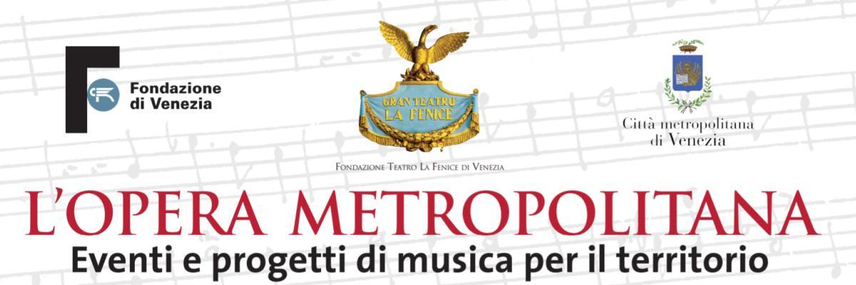 Opera Metropolitana - Portogruaro